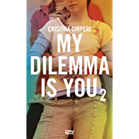 My Dilemma is You - tome 2 (Pocket Jeunesse)