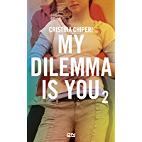 My Dilemma is You - tome 2 (Pocket Jeunesse)