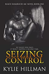 Seizing Control (Black Shamrocks MC Book 1) Kindle Edition
