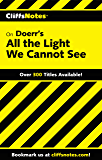 CliffsNotes on Doerr's All the Light We Cannot See (English Edition)