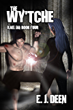 The Wy'tche  : Sci-Fi, Fantasy Novel (Kael Jai Book 4)