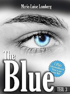 The Blue: Teil III (German Edition)
