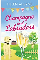 Champagne and Labradors Kindle Edition