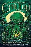 The Mammoth Book of Cthulhu (Mammoth Books)
