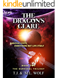 The Dragon's Glare (The Survival Trilogy Book 2)