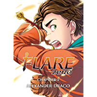 Flare Zero chapitre 01 : Alexander Draco (French Edition)