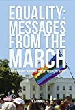 EQUALITY: Messages from the March