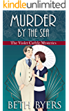 Murder by the Sea: A Violet Carlyle Cozy Historical Mystery (The Violet Carlyle Mysteries Book 14)
