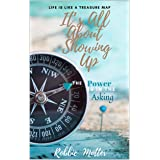 It's All About Showing Up: The Power is in the Asking