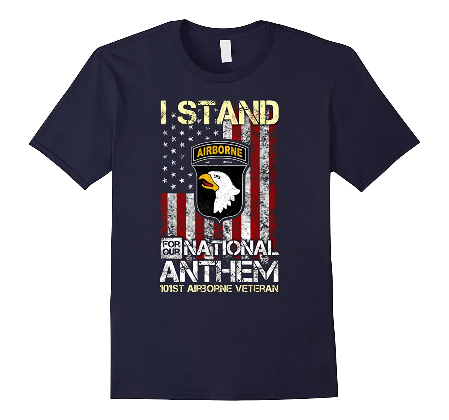 101st Airborne Division,I stand for our national Tshirt-T-Shirt