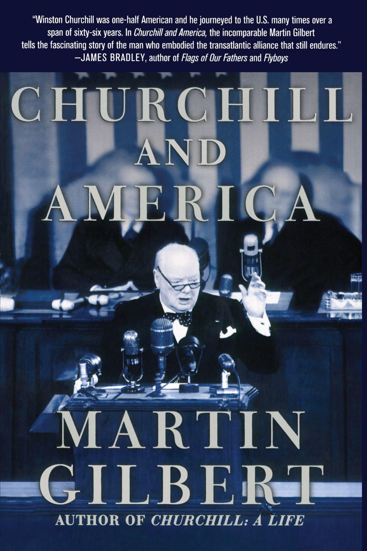 Churchill And America: Martin Gilbert: 9780743259934: Amazon: Books