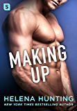 Making Up: A Shacking Up Novel