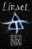Lirael: Book two in the internationally bestselling fantasy series (The Old Kingdom 2)