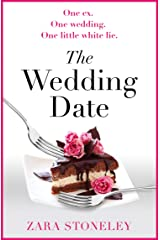 The Wedding Date: The laugh out loud romantic comedy of the year! Kindle Edition