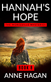 Hannah's Hope: The Morelville Mysteries - Book 8