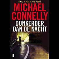 Donkerder dan de nacht (Harry Bosch Book 7)