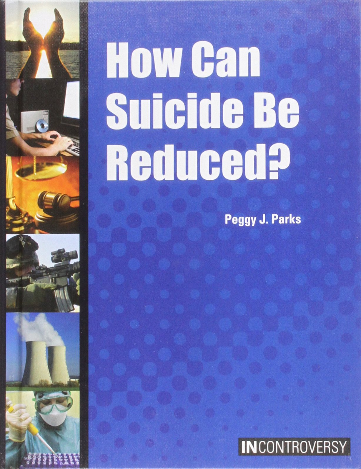 How Can Suicide Be Reduced? (In Controversy)