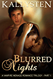 Blurred Nights: The Blurred Trilogy (The Demons Age Book 10)