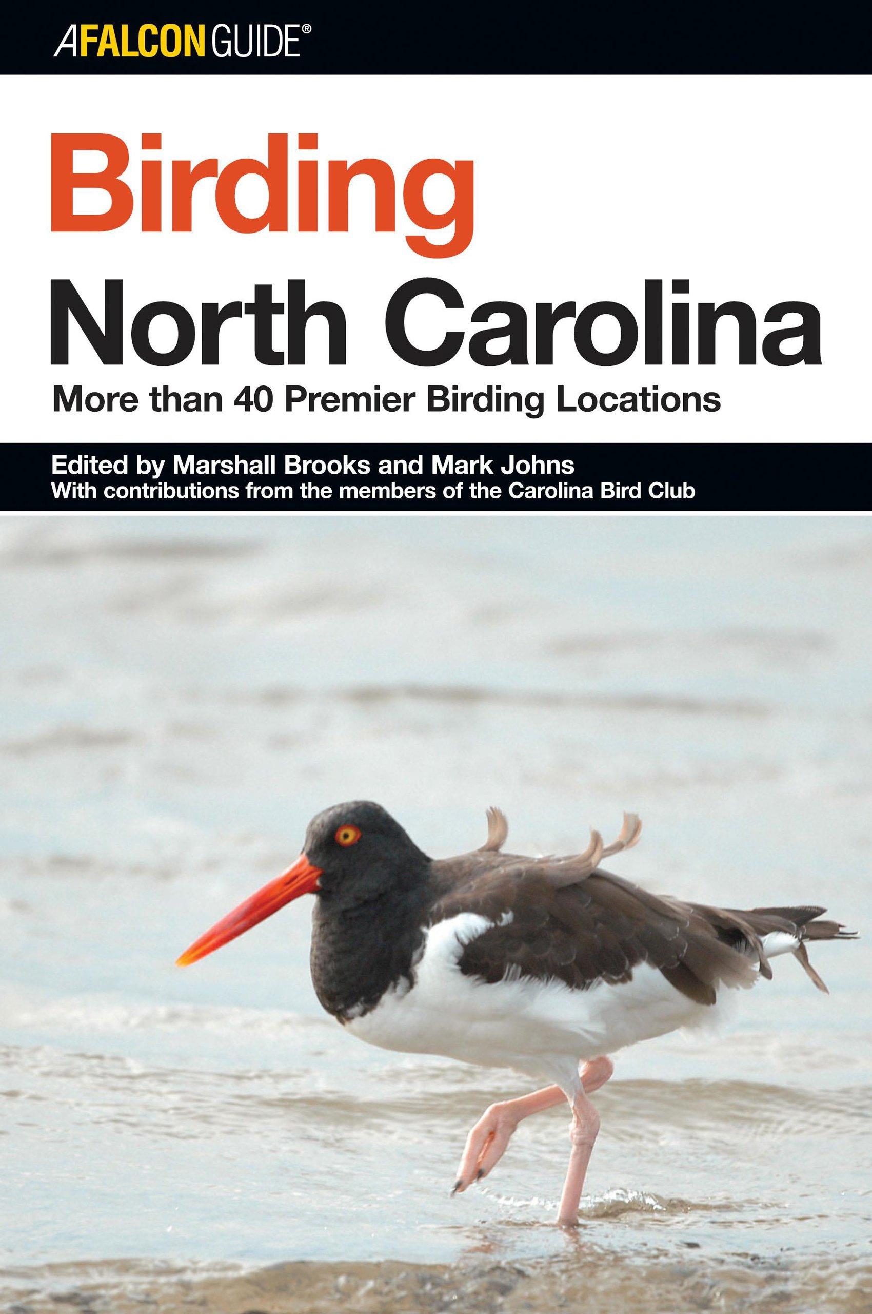 Birding North Carolina: More Than 40 Premier Birding Locations ...