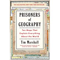 Image for Prisoners of Geography: Ten Maps That Explain Everything About the World (1) (Politics of Place)