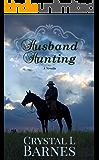 Husband Hunting: A Crystal Falls Novella