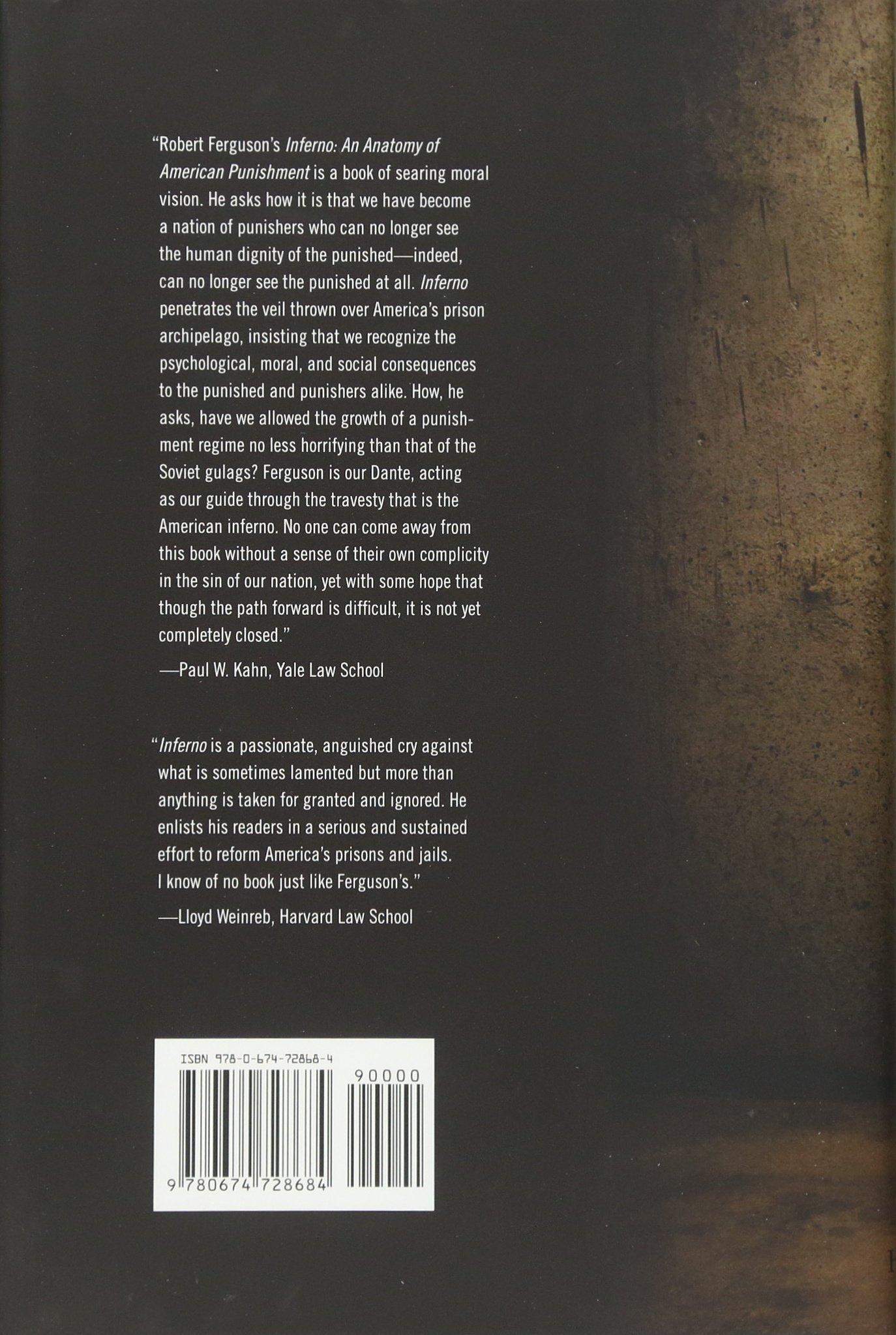 Inferno: An Anatomy Of American Punishment: Robert A Ferguson:  9780674728684: Amazon: Books