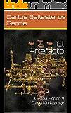 El Artefacto: Ciencia Ficción 9 Colección Lagrage