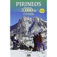 Pirineos Guia de los 3000 m (Guias Montañeras)
