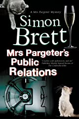 Mrs Pargeter's Public Relations (A Mrs Pargeter Mystery Book 8) Kindle Edition