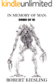 In Memory of Man: Dawn of AI
