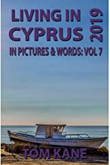 Living in Cyprus: 2019 Kindle Edition