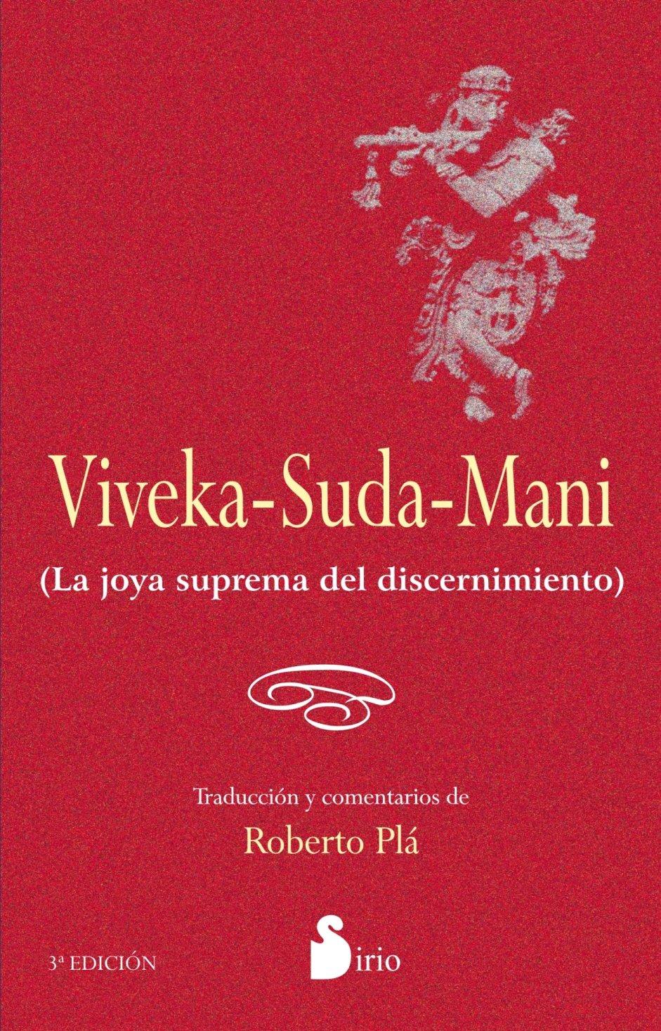 Viveka-Suda-Mani. La joya suprema del discernimiento ...