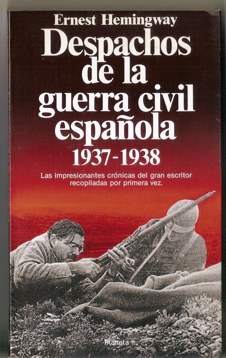 Despachos de la Guerra civil española : (1937-1938): Amazon.es ...