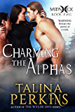 Charming the Alphas: A Paranormal Werewolf Romance (MoonHex Book 5)