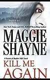 Kill Me Again (Secrets of Shadow Falls)