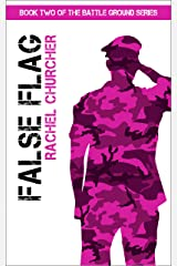 False Flag (Battle Ground Series Book 2) Kindle Edition