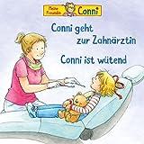 54: Conni Geht zur Zahnärztin / Conni ist Wütend
