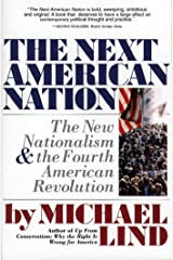Next American Nation: The New Nationalism and the Fourth American Revolution Kindle Edition