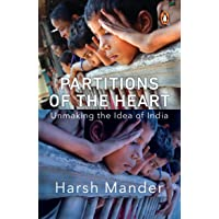 Partitions of the Heart: Unmaking the Idea of India