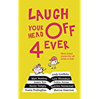 Laugh Your Head Off 4 Ever