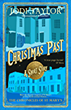 Christmas Past: A Chronicles of St Mary's Short Story