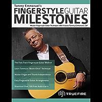 Tommy Emmanuel's Fingerstyle Guitar Milestones: Master Fingerstyle Guitar Technique with Virtuoso Tommy Emmanuel, CGP