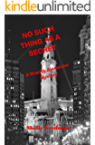 No Such Thing as a Secret: A Brandy Alexander Mystery (No Such Thing As...A Brandy Alexander Mystery Book 1)
