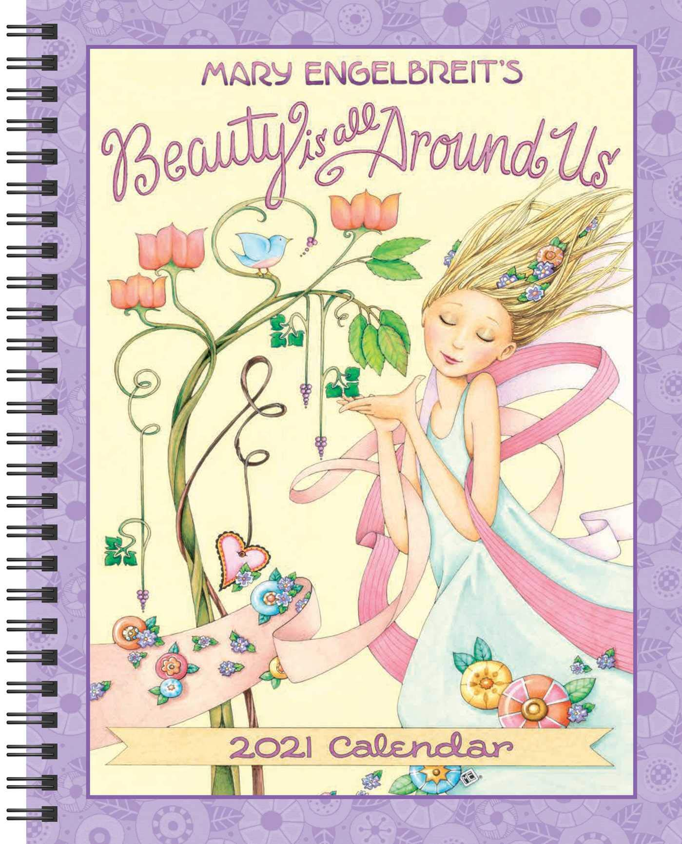 Mary Engelbreit 2021 Monthly/Weekly Planner Calendar: Beauty Is
