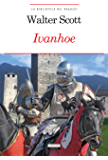 Ivanhoe: Ediz. integrale con note digitali (La biblioteca dei ragazzi)
