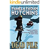 Dead Pile (A Maggie Killian Texas-to-Wyoming Mystery): A What Doesn't Kill You Mystery
