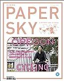 PAPERSKY (ペーパースカイ) no.61 山、海、大河、砂漠に抱かれて モデルの高山都さんと 自転車で巡るオレゴンの旅 ([テキスト])