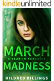 March Madness (A Year in Paradise Book 3)