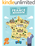 France: Travel for kids: The fun way to discover France (Travel Guide For Kids Book 8)
