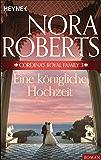 Cordina's Royal Family 3. Eine königliche Hochzeit (Die Cordina-Serie)